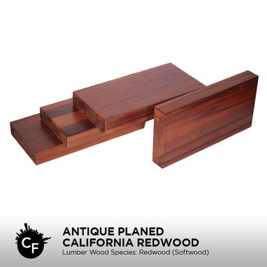Custom Made Antique Planed California Redwood