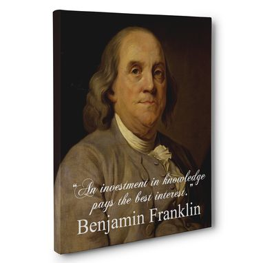 Custom Made An Investment In Knowledge Benjamin Franklin Canvas Wall Art