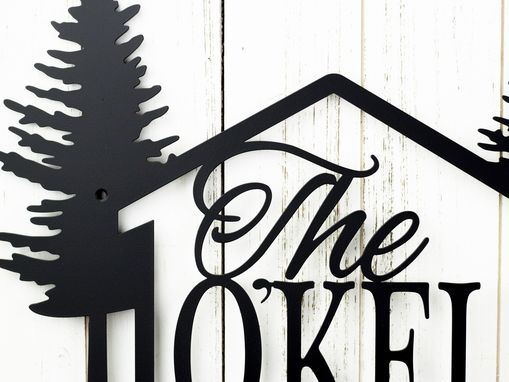 Custom Made Family Name And Address Metal Sign, Cabin, Pine Trees - Matte Black Shown