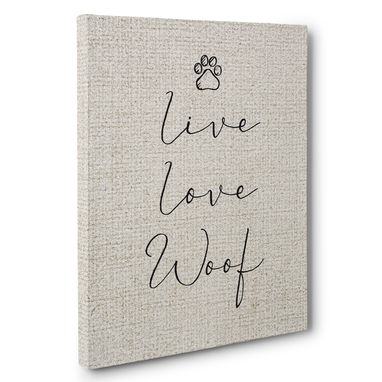 Custom Made Live Love Woof Canvas Wall Art