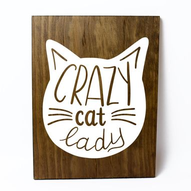 Custom Made Crazy Cat Lady