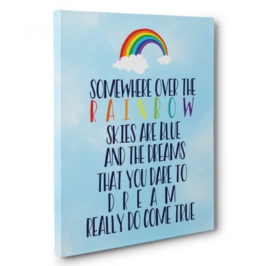 Custom Made Somewhere Over The Rainbow Canvas Wall Art