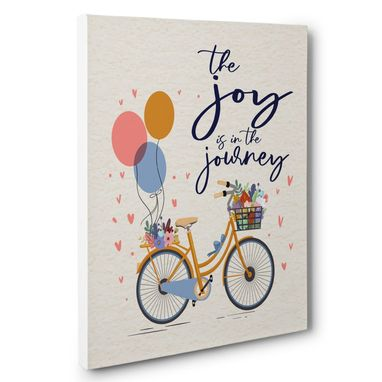 Custom Made The Joy Is In The Journey Canvas Wall Art
