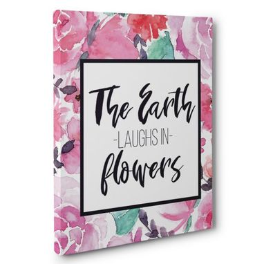 Custom Made The Earth Laughs In Flowers Canvas Wall Art
