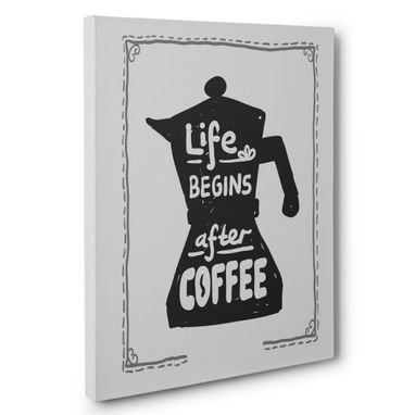 Custom Made Life Begins After Coffee Pot Kitchen Canvas Wall Art