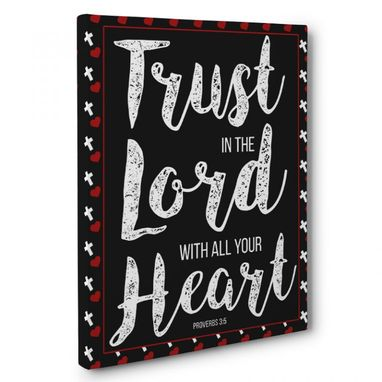 Custom Made Trust In The Lord Canvas Wall Art