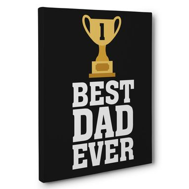 Custom Made Father'S Day Gift The Best Dad Ever Canvas Wall Art