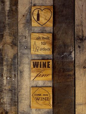 Custom Made Wine Coasters Reclaimed Wood - Engraved With Humorous Quotes - Set Of 4