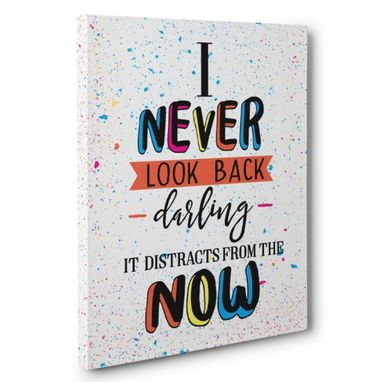 Custom Made I Never Look Back Canvas Wall Art
