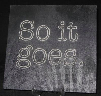 "Custom Made Vonnegut ""So It Goes."" String Art"