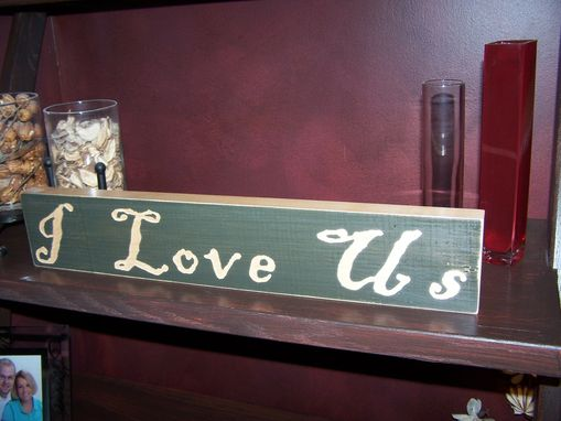 Custom Made Shelf Sitter - I Love Us - Olive Green