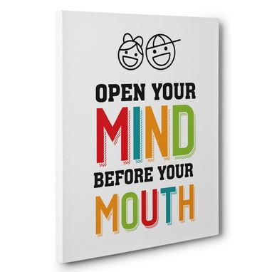 Custom Made Open Your Mind Before Your Mouth Classroom Canvas Wall Art