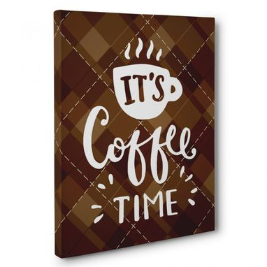 Custom Made It Is Coffee Time Kitchen Canvas Wall Art