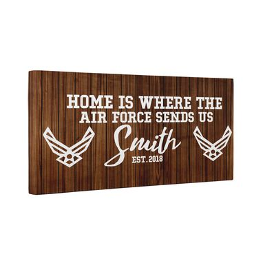 Custom Made Home Is Where The Air Force Sends Us Canvas Wall Art