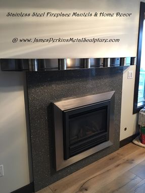 Custom Made Stainless Steel Fireplace Mantels With Polished Accents
