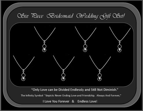 Custom Made 6 Piece Bridesmaid Set,Jewelry,Necklace,Infinity Necklace,Set,Silver,Sterling,Crystal,Wedding, Bridesmaid