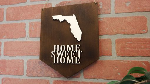 Custom Made Home Sweet Home State Sign