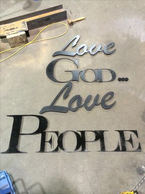 "Custom Made ""Love God, Love People"" Signage"