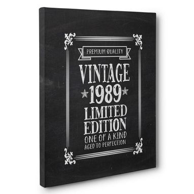 Custom Made Aged To Perfection 30 Years Old Vintage 1989 Canvas Wall Art