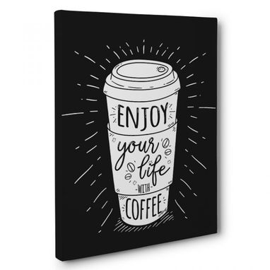Custom Made Enjoy Your Life With Coffee Kitchen Canvas Wall Art