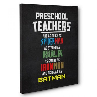 Custom Made Preschool Teachers Superheroes Appreciation Canvas Wall Art