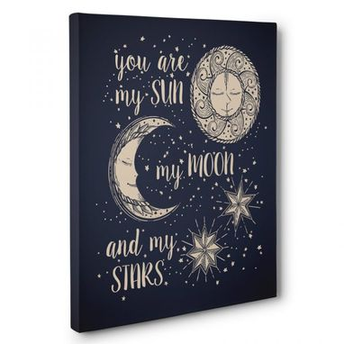 Custom Made You Are My Sun My Moon Canvas Wall Art