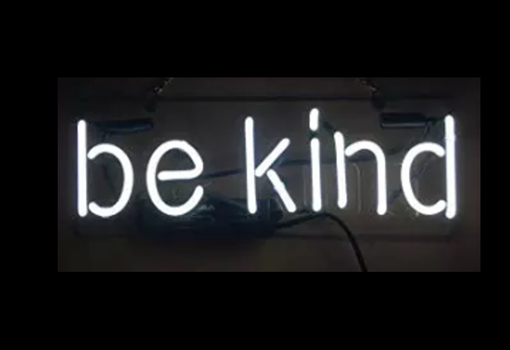Custom Made Be Kind Neon Sign