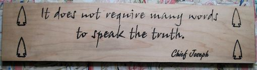 Custom Made Handmade Wood Carved Sign Native American Indian Chief Joseph Quote Inspirational/Motivational