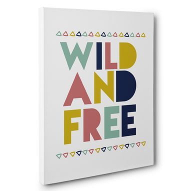 Custom Made Wild And Free Nursery Canvas Wall Art