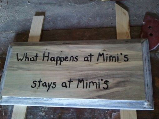 Custom Made Wooden Saying Signs