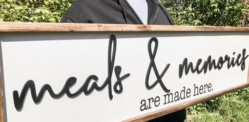 Custom Made Meals And Memories Are Made Here Sign Wood
