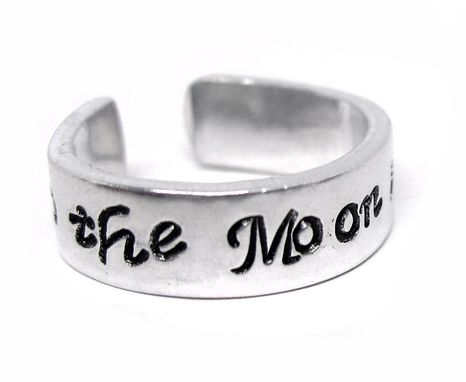 Custom Made Love You To The Moon & Back, Hand Stamped Ring, Adjustable - Customization Available