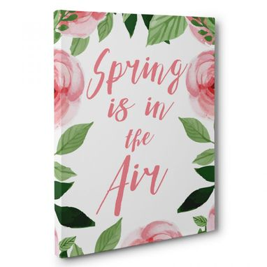 Custom Made Spring Is In The Air Canvas Wall Art
