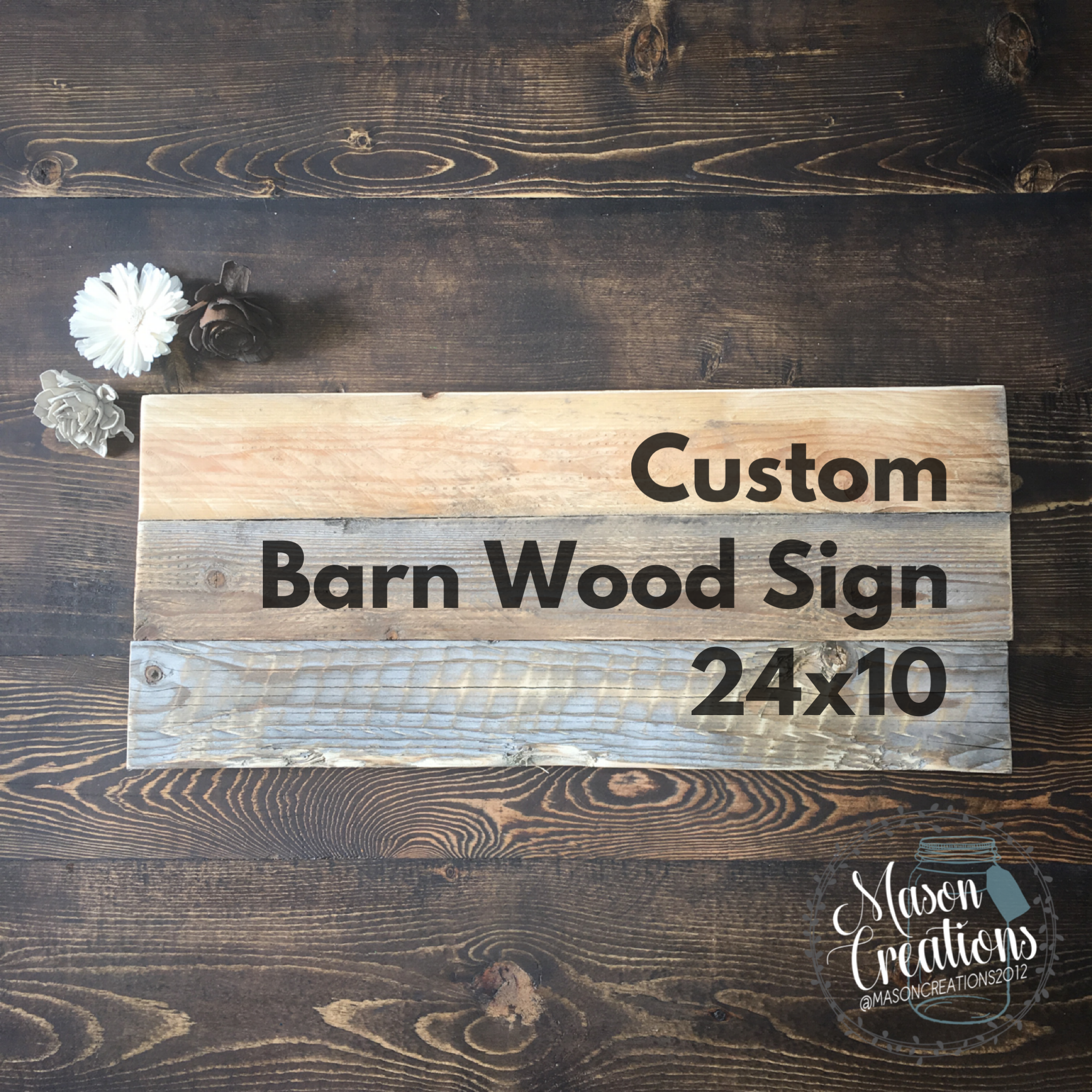 27a007405465d 24x10 Custom Pained Barn Wood Made To Order Sign