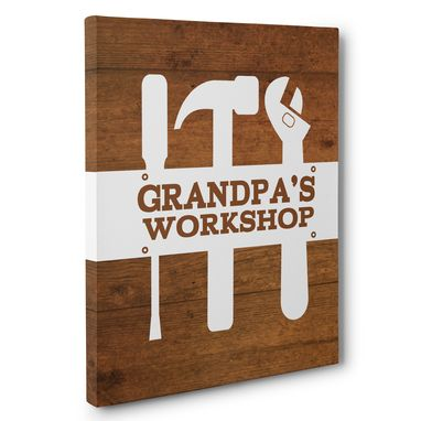 Custom Made Grandpa'S Workshop Canvas Wall Art