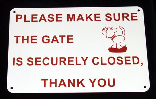 Custom Made Custom Gate Sign - Engraved Flexible Acrylic