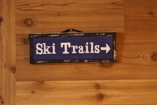 Custom Made Ski Trails Rustic Sign
