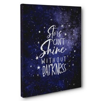 Custom Made Stars Can'T Shine Without Darkness Canvas Wall Art