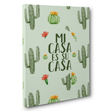 Custom Made Mi Casa Es Su Casa Canvas Wall Art
