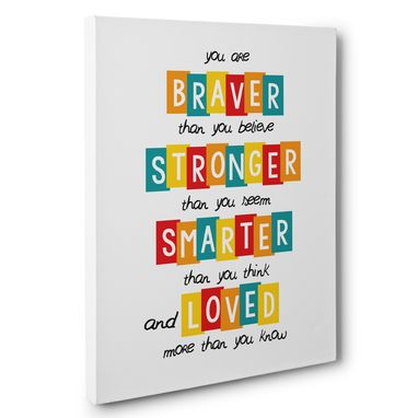 Custom Made You Are Braver Than You Believed Motivational Canvas Wall Art