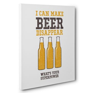 Custom Made I Can Make Beer Disappear Kitchen Canvas Wall Art
