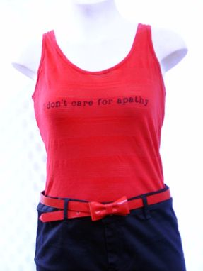 "Custom Made Upcycled ""I Don T Care For Apathy"" Screenprint Tank Top Size Medium"
