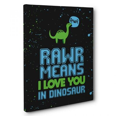 Custom Made Rawr Means I Love You In Dinosaur Nursery Canvas Wall Art