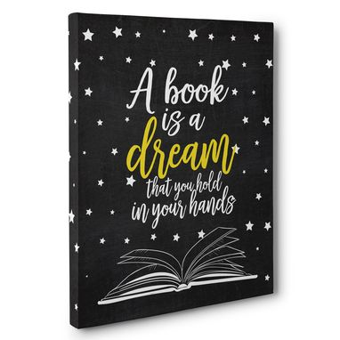 Custom Made A Book Is A Dream Classroom Canvas Wall Art