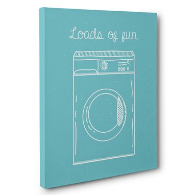 Custom Made Loads Of Fun Laundry Humor Canvas Wall Art