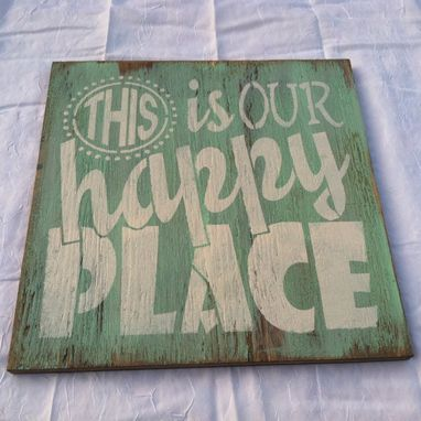 Buy a Hand Made This Is Our Happy Place Hand Painted