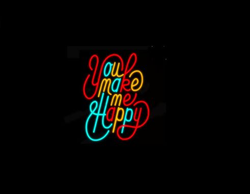 Custom Made You Make Me Happy Neon Sign