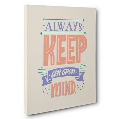 Custom Made Always Keep An Open Mind Canvas Wall Art