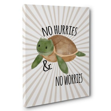Custom Made No Hurries And No Worries Canvas Wall Art