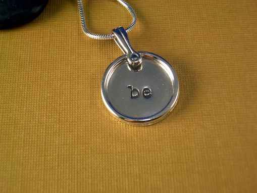 Custom Made Be Hand Stamped Sterling Necklace